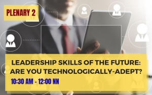 PLENARY 2: Leadership Skills of the Future: Are You Technologically-Adept?