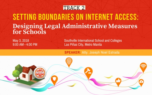 TRACK 2: Setting Boundaries on Internet Access: Designing Legal Administrative Measures for Schools